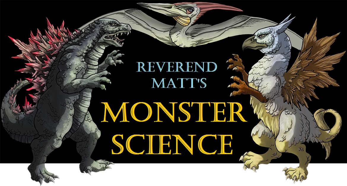 Reverend Matt's Monster Science